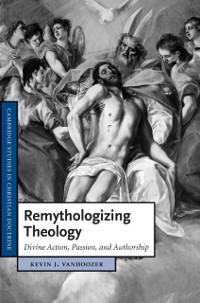 Cover Remythologizing Theology