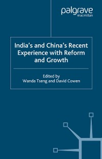 Cover India's and China's Recent Experience with Reform and Growth