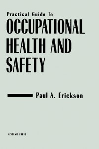 Cover Practical Guide to Occupational Health and Safety