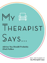 Cover My Therapist Says