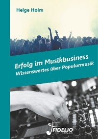 Cover Erfolg im Musikbusiness