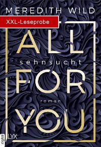 Cover XXL-Leseprobe: All for You - Sehnsucht