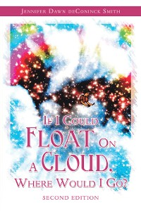 Cover If I Could Float on a Cloud, Where Would I Go?