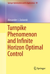 Cover Turnpike Phenomenon and Infinite Horizon Optimal Control