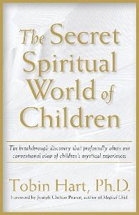 Cover The Secret Spiritual World of Children