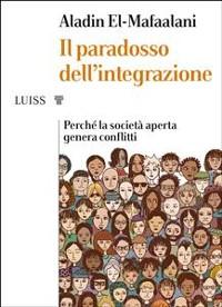 Cover Il paradosso dell'integrazione