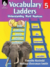 Cover Vocabulary Ladders: Understanding Word Nuances Level 5