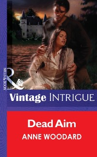 Cover Dead Aim (Mills & Boon Vintage Intrigue)