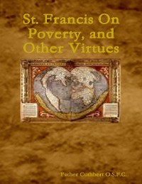 Cover St. Francis On Poverty, and Other Virtues