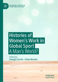Cover Histories of Women's Work in Global Sport