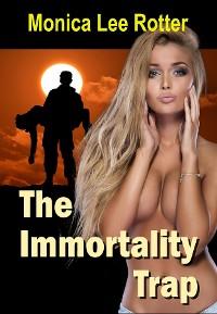 Cover The Immortality Trap