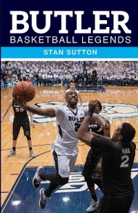 Cover Butler Basketball Legends