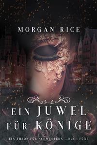 Cover Ein Juwel für Könige (Ein Thron für Schwestern —Buch Fünf)