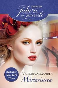 Cover Mărturisirea