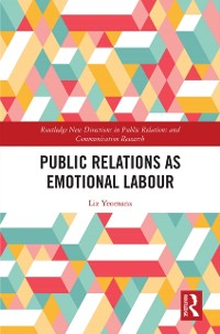 Cover Public Relations as Emotional Labour