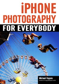 Cover iPhone Photography for Everybody