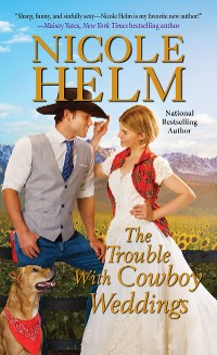 Cover The Trouble with Cowboy Weddings
