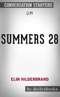 Cover 28 Summers byElin Hilderbrand: Conversation Starters