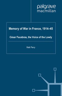 Cover Memory of War in France, 1914-45