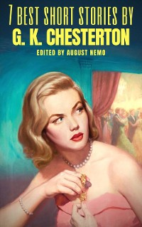 Cover 7 best short stories by G. K. Chesterton