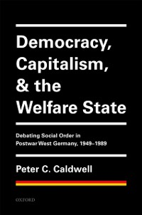 Cover Democracy, Capitalism, and the Welfare State
