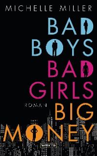 Cover Bad Boys, Bad Girls, Big Money