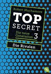 Cover Top Secret. Die Rivalen