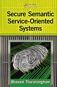 Cover Secure Semantic Service-Oriented Systems