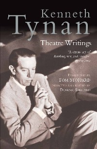 Cover Kenneth Tynan: Theatre Writings