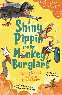 Cover Shiny Pippin and the Monkey Burglars