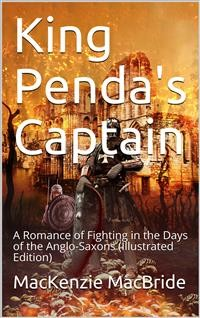 Cover King Penda's Captain / A Romance of Fighting in the Days of the Anglo-Saxons