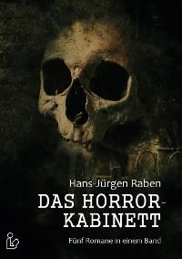 Cover DAS HORROR-KABINETT