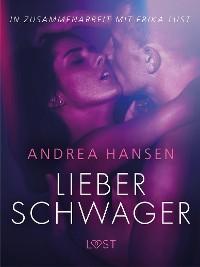 Cover Lieber Schwager: Erika Lust-Erotik