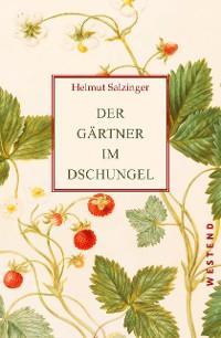 Cover Der Gärtner im Dschungel