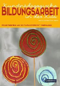 Cover Kunstpädagogische Bildungsarbeit in der Kita