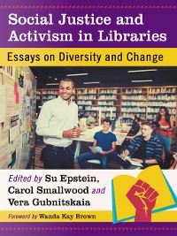 Cover Social Justice and Activism in Libraries