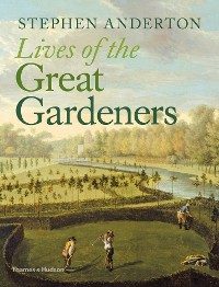 Cover Lives of the Great Gardeners