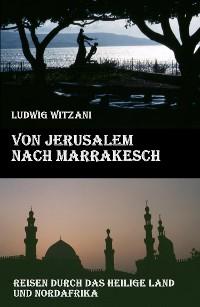 Cover Von Jerusalem nach Marrakesch