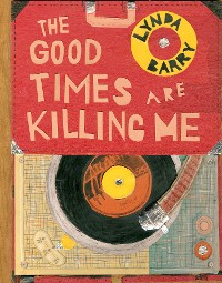 Cover The Good Times are Killing Me