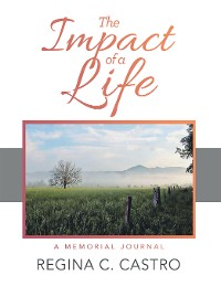 Cover The Impact of a Life