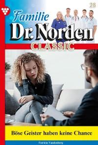 Cover Familie Dr. Norden Classic 28 – Arztroman