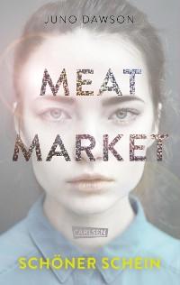 Cover Meat Market – Schöner Schein