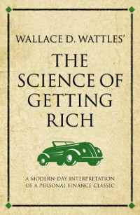 Cover Wallace D. Wattles The Science of Getting Rich