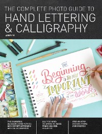 Cover The Complete Photo Guide to Hand Lettering and Calligraphy