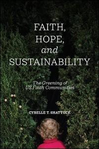 Cover Faith, Hope, and Sustainability