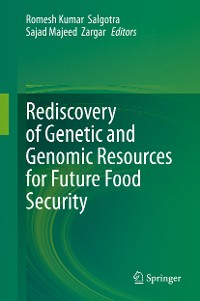 Cover Rediscovery of Genetic and Genomic Resources for Future Food Security