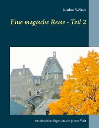 Cover Eine magische Reise - Teil 2