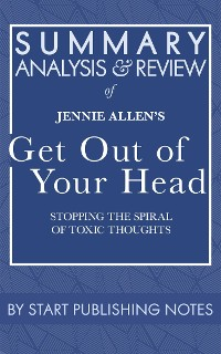 Cover Summary, Analysis, and Review of Jennie Allen's Get Out of Your Head