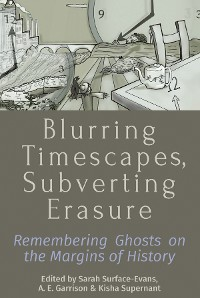 Cover Blurring Timescapes, Subverting Erasure