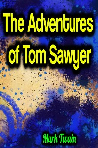 Cover The Adventures of Tom Sawyer - Mark Twain